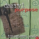 Darryl Purpose Travelers' Code