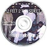 Pistola 2 Feet 2 Tha Street Ent. Streetmix Vol 1