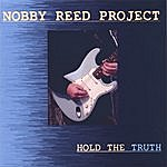 Nobby Reed Project Hold The Truth
