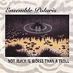 Polaris Not Much Is Worse Than A Troll