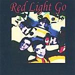 Red Light Go Red Light Go