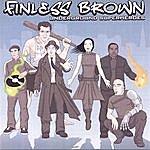 Finless Brown Underground Superheroes