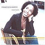 Francesca Harper Modo Fusion