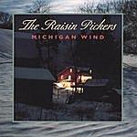 The Raisin Pickers Michigan Wind