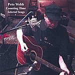 Pete Webb Counting Time: Selected Songs
