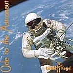 Ewald Kegel Ode To The Astronaut