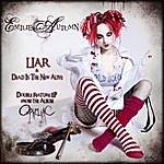 Emilie Autumn Liar/Dead Is The New Alive (Double Feature Ep)