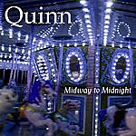Quinn Midway To Midnight