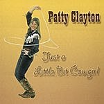 Patty Clayton Originals From Just A Little Bit Cowgirl