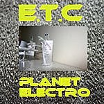 Etc Planet Electro