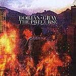 Dorian Gray The Precurse