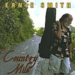 Ernie Smith Country Mile