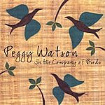Peggy Watson In The Company Of Birds