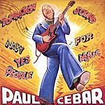 Paul Cebar Tommorow Sound Now For Yes Music People