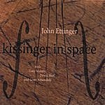 John Ettinger Kissinger In Space