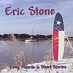 Eric Stone Long Boards & Short Stories