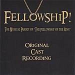 "Fellowship ""fellowship!"" The Musical Parody Of The Fellowship Of The Ring"