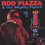 "Rod Piazza & The Mighty Flyers Live At Bb King""s"