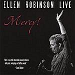 Ellen Robinson Mercy! Ellen Robinson Live