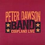 Peter Dawson Coupland Live