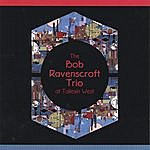 Bob Ravenscroft Bob Ravenscroft Trio At Taliesin West