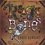 Ernie Hawkins Rags & Bones