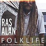 Ras Alan Folklife