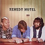 Remedy Motel Remedy Motel