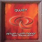 Qwiet Return With Honor