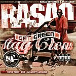 Rasaq Get Green Stay Clean: Chopped And Screwed