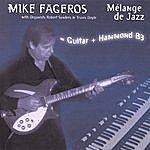Mike Fageros Melange De Jazz