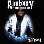 Raymond Anatomy Of The Spiritual Man