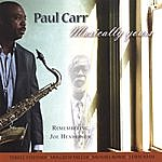 Paul Carr Musically Yours--Remembering Joe Henderson