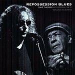Dave Thomas Repossession Blues Vol. 1