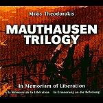 Mikis Theodorakis Mauthausen Trilogy