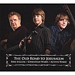 Eric Uglum The Old Road To Jerusalem