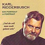 Karl Ridderbusch Ein Portrait