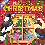 Peter Combe Wake Up It's Christmas