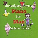 Piano Man Schoolyard Rhymes For Modern Times