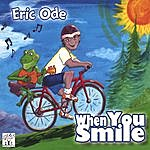 Eric Ode When You Smile