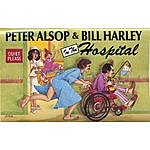 Peter Alsop In The Hospital