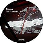 Gideon Past Present - Ep