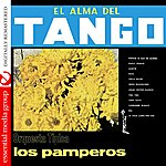 Los Pamperos El Alma Del Tango - Orquesta Tipica Los Pamperos (Digitally Remastered)