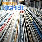 Presto Higher - Ep