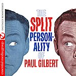 Paul Gilbert The Split Personality Of Paul Gilbert (Digitally Remastered)