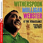 Jimmy Witherspoon Witherspoon Mulligan Webster At The Renaissance (Digitally Remastered)
