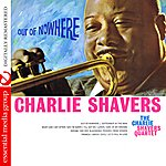 Charlie Shavers Out Of Nowhere (Digitally Remastered)
