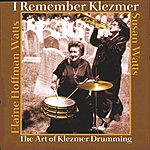Elaine Hoffman Watts I Remember Klezmer The Art Of Klezmer Drumming