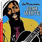 Josh White Josh White In Memoriam (Remastered)