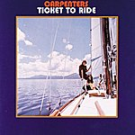 The Carpenters Ticket To Ride